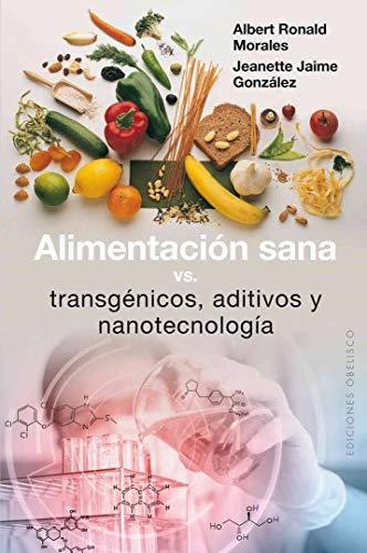 alimentacion-sana-vs-transgenicos-spanish-edition