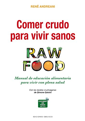 comer-crudo-para-vivir-sanos-spanish-edition
