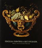 Pintura española recuperada: por el…