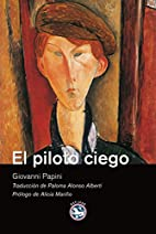 El piloto ciego by Giovanni Papini