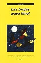 Las brujas ¡vaya timo! by Manuel Bear Sanz