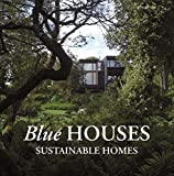 Paredes, Cristina: Blue Houses: Sustainable Homes