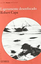 Ligeramente desenfocado by Robert Capa