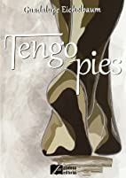 Tengo pies by Guadalupe Eichelbaum…