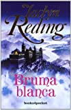 Jaclyn Reding: Bruma blanca (Books4pocket Romantica) (Spanish Edition)