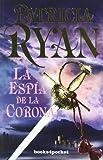 RYAN, PATRICIA: Espia De La Corona, La (B4P)