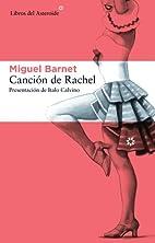 Canción de Rachel (Spanish Edition)…