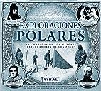 Exploradores polares by Carlton Books