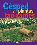 Césped y plantas tapizantes by Bénédicte…