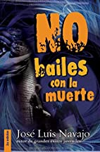 No bailes con la muerte (Spanish Edition) by…