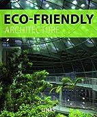 Eco-Friendly Architecture by Jacobo Krauel