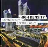 Broto, Eduard: High Density: Architecture For The Future