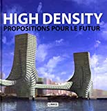 Eduard Broto: High Density. Propositions pour le Futur