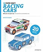 3D Paper Craft Racing Cars by Patrick…