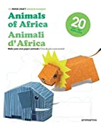 3D Paper Craft: Animals of Africa by Patrick…