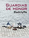 RADCLYFFE: GUARDIAS DE HONOR