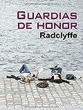 RADCLYFFE: GUARDIAS DE HONOR