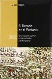 Massimo Livi Bacci: El dorado en el pantano (Spanish Edition)