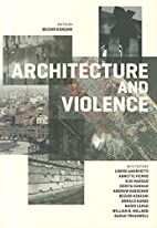 Architecture and Violence by Bechir Kenzari
