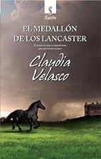 El Medallón de los Lancaster by Claudia…