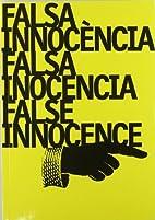Falsa Innocencia / Falsa Inocencia / False…