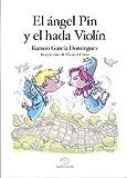 García Domínguez, Ramón: El ángel Pin y el hada Violín