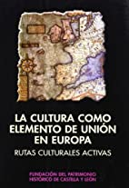 La Cultura Como Elemento de Union En Europa:…