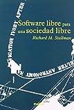 Stallman, Richard M.: Software libre para una sociedad libre