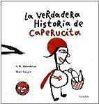La Verdadera Historia de Caperucita…
