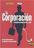Joel Bakan: LA CORPORACION (Spanish Edition)