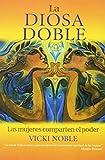 Noble, Vicki: La diosa doble