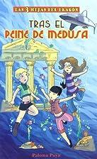 TRAS EL PEINE DE MEDUSA by PALOMA PUYA
