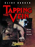 Barker, Clive: Tapping the vein 1 (Spanish Edition)