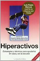 Hiperactivos. Estrategias y técnicas para…