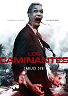 Los caminantes by Carlos Sisi