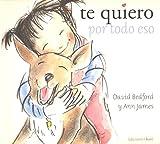 Bedford, David: Te Quiero Por Todo Eso (Spanish Edition)