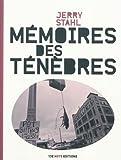 Stahl, Jerry: Mémoires des ténèbres