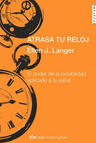 atrasa-tu-reloj-slows-your-clock-spanish-edition