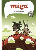 Miga, t. 01 by Alex Fuentes