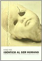 Idéntico al ser humano by Kōbō Abe