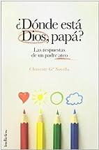 Donde esta Dios, papá? by Clemente Garcia