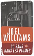 Du sang dans les plumes by Joel Williams
