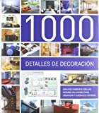 Paredes, Cristina: 1000 Detalles De Decoracion (Spanish Edition)