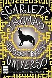 Thomas, Scarlett: Nuestro trgico universo (Spanish Edition)