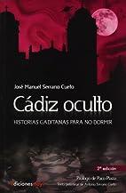 Cádiz oculto : historias gaditanas…