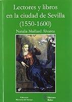 Lectores y libros en la ciudad de Sevilla…