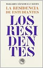 RESIDENCIA DE ESTUDIANES LOS RESIDENTES by…