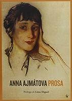 Prosa by Anna Ajmátova