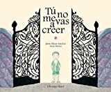 Blume: Tú no me lo vas a acreer (Spanish Edition)