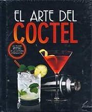 El arte del coctel : las mejores recetas de…